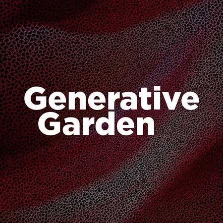 GENERATIVE GARDEN