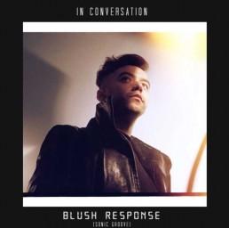 BLUSH RESPONSE