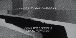 Phantom Kino Ballett