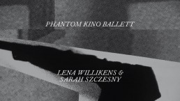 Phantom Kino Ballett